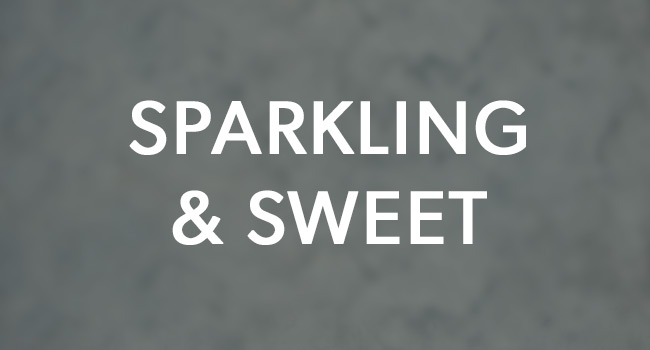 SPARKLING AND SWEET
